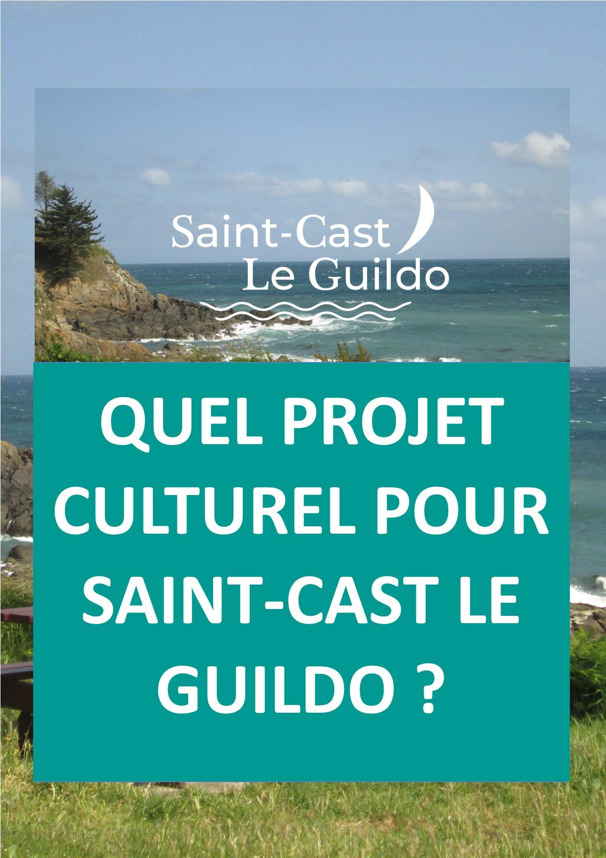 Quel projet culturel pour Saint-Cast Le Guildo ?